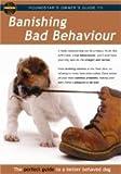echange, troc Banishing Bad Behaviour [Import anglais]