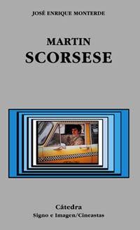 Martin Scorsese (Signo E Imagen - Signo E Imagen. Cineastas)