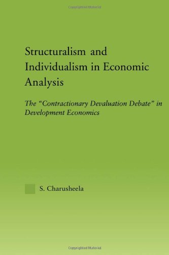 Structuralism and Individualism in Economic Analysis: The