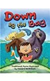 img - for Down by the Bay (Literacy, Language, & Learning) book / textbook / text book