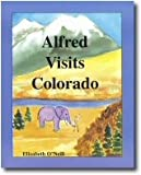 Alfred Visits Colorado (Alfred Visits the United States of America)