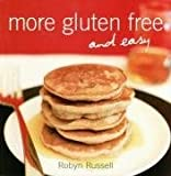 img - for More Gluten Free and Easy by Robyn Russell (2008-03-01) book / textbook / text book