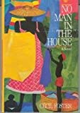 img - for No Man in the House book / textbook / text book