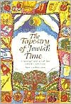 img - for The Tapestry of Jewish Time 1st (first) edition Text Only book / textbook / text book