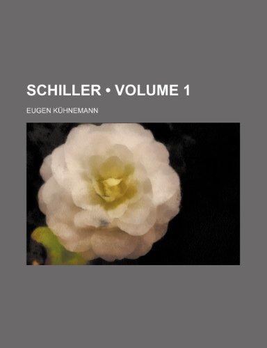 Schiller (Volume 1)