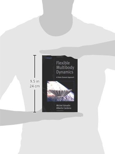 Flexible Multibody Dynamics: A Finite Element Approach (Mechanical Engineering)
