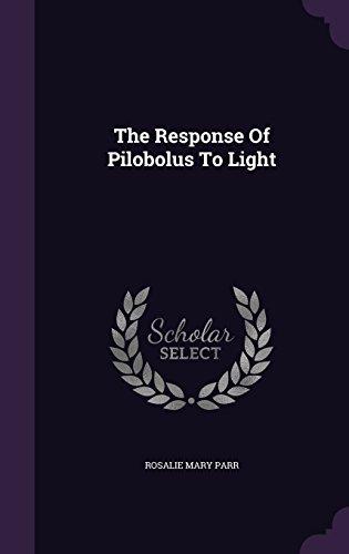 The Response Of Pilobolus To Light