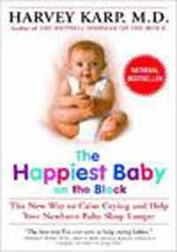 Happiest Baby On The Block By Harvey Karp