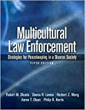 Multicultural Law Enforcement 5th (fifth) edition Text Only
