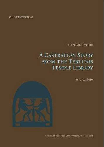 castration-story-from-the-tebtunis-temple-library-the-carlsberg-papyri