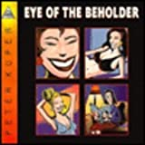 Eye of the Beholder (1561631590) by Kuper, Peter