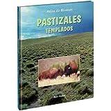 Pastizales Templados/ Temperate grasslands