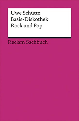 Basis-Diskothek-Rock-und-Pop-Reclams-Universal-Bibliothek