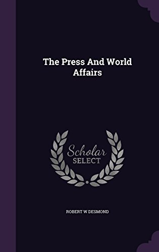 The Press And World Affairs