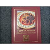 img - for Today's Casserole 175 Fresh & Flavorful One-dish Recipes book / textbook / text book