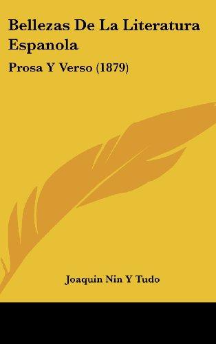 Bellezas de La Literatura Espanola: Prosa y Verso (1879)