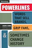 img - for Powerlines: Words That Sell Brands, Grip Fans, & Sometimes Change History book / textbook / text book