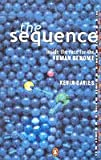 The Sequence - Inside the race for the Human Genome (0143027654) by Kevin Davies