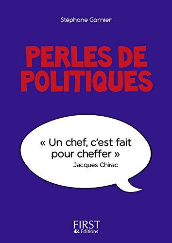 Stephane Garnier - Le Petit Livre de - Perles de politiques