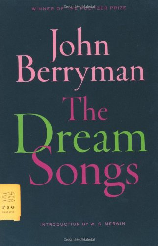 The Dream Songs: Poems