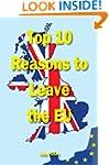 Top Ten Reasons to Leave the EU