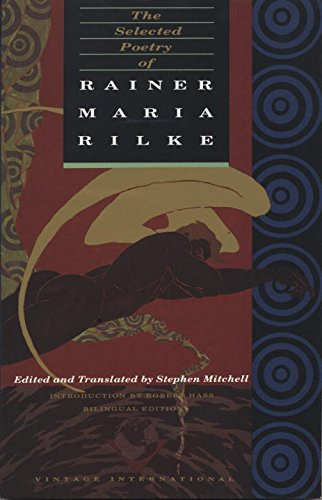 The Selected Poetry of Rainer Maria Rilke: Bilingual Edition (English and German Edition)
