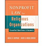 img - for [(Nonprofit Law for Religious Organizations: Essential Questions and Answers )] [Author: Bruce R. Hopkins] [Apr-2008] book / textbook / text book