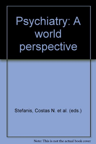 Psychiatry:a World Perspective V2: NEUROSCIENCE IN PSYCHIATRY;BIOLOGICAL CORRELATES OF MENTAL DISORDERS (International C