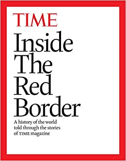 Inside the Red Border: A history of our world, told through the pages