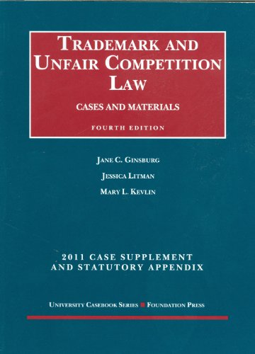 Trademark and Unfair Competition Law, Cases and...