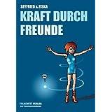 """Kraft durch Freundevon """"Gerhard Seyfried"""""""