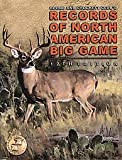 img - for Records of North American Big Game, 12th Edition, 2005 Hardcover 1st Edition book / textbook / text book