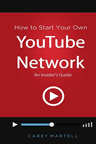how-to-start-your-own-youtube-network-an-insiders-guide-english-edition