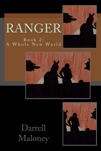 A Whole New World: Ranger: Book 2 (Volume 2) (Whole New World compare prices)