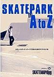 SKATEPARK AtoZ [DVD]