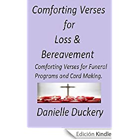 Comforting Verses for Loss & Bereavement (For Funeral Programs and Card Making)