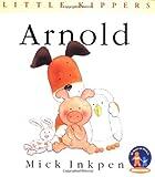 Arnold (Little Kippers) (0152022899) by Inkpen, Mick