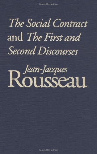 Jean-Jaques Rousseau - Social Contract and The First and Second Discourses