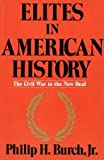 img - for Elites in American History: The Civil War to the New Deal book / textbook / text book