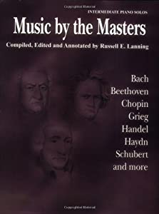 Music By The Masters Bach Beethoven Chopin Grieg Handel Haydn Schubert And More from Alfred Publishing Co., Inc.