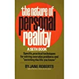 The Nature of Personal Reality: A Seth Book (0136105688) by Jane Roberts
