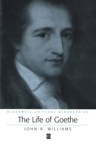 The Life of Goethe: A Critical Biography