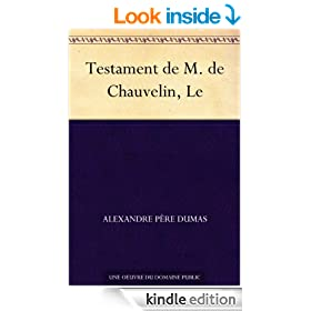Testament de M. de Chauvelin, Le (French Edition)