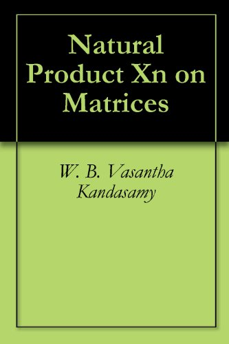 Natural Product Xn on matrices