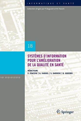 Systemes D'information Pour L'amelioration De La Qualite En Sante: Comptes Rendus Des Quatorziemes Journees Francophones