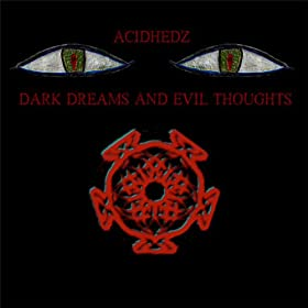Dark Dreams and Evil Thoughts [Explicit]