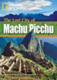 The Lost City of Machu Picchu (Footprint Reading Library 800)