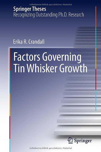 Factors Governing Tin Whisker Growth (Springer Theses)