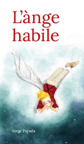 Couverture du livre L'ànge habile