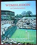 Wimbledon: A Celebration (0241021871) by McPhee, John